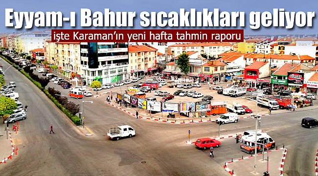 Karaman'da Eyyam-ı Bahur gelecek