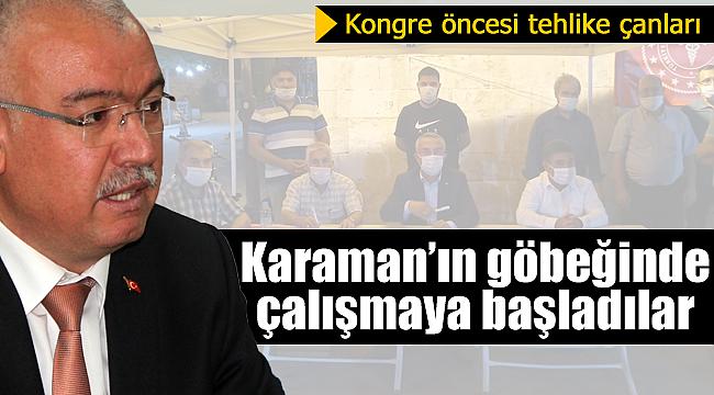 Karaman'da kongre öncesi il yönetimi için tehlike çanları