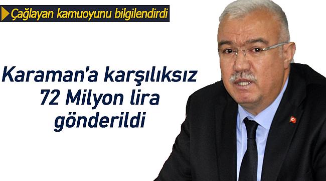 """Abidin Çağlayan """"Karaman'a karşılıksız 72 milyon lira gönderildi"""""""