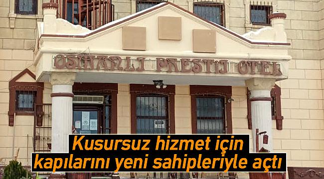 Karaman Osmanlı Prestij Otel yeni sahipleri ile konuk kabulüne başladı