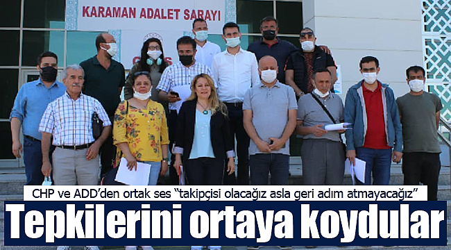 Karaman'da CHP ve ADD'den ortak ses