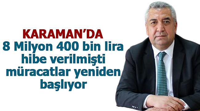 Karaman'da hibe başvuruları başlıyor