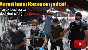 Karaman polisinden change operasyonu