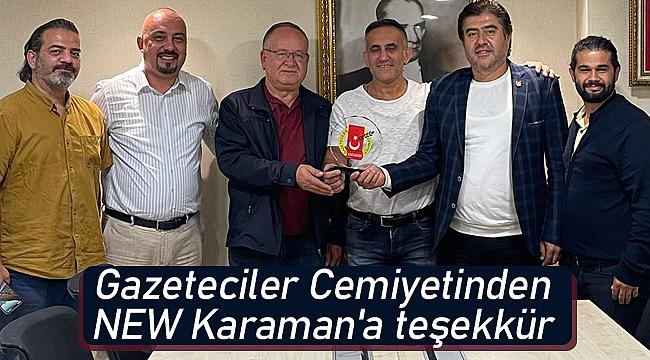 Gazeteciler Cemiyetinden NEW Karaman'a teşekkür