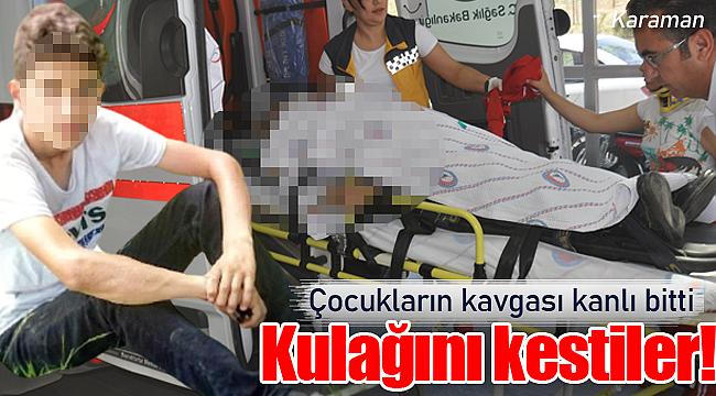 Karaman'da çocukların kavgası hastanede bitti