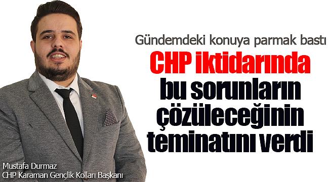 Mustafa Durmaz gündemdeki konuya parmak bastı