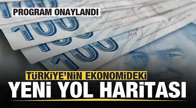Türkiye'nin ekonomideki yeni yol haritası belli oldu