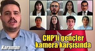 Karaman'da CHP'li gençler kamera karşısında